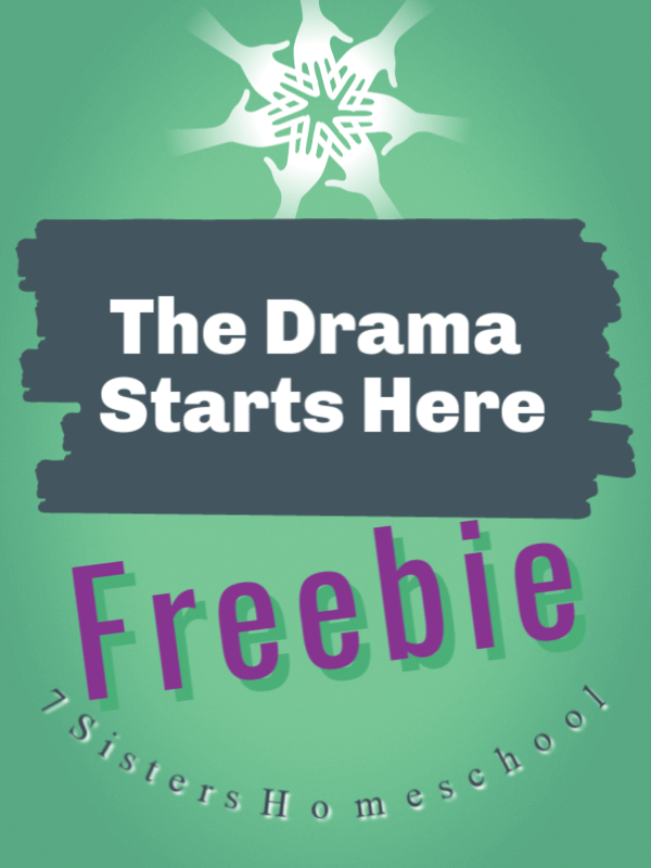 The Drama Starts Here Freebie from 7SistersHomeschool