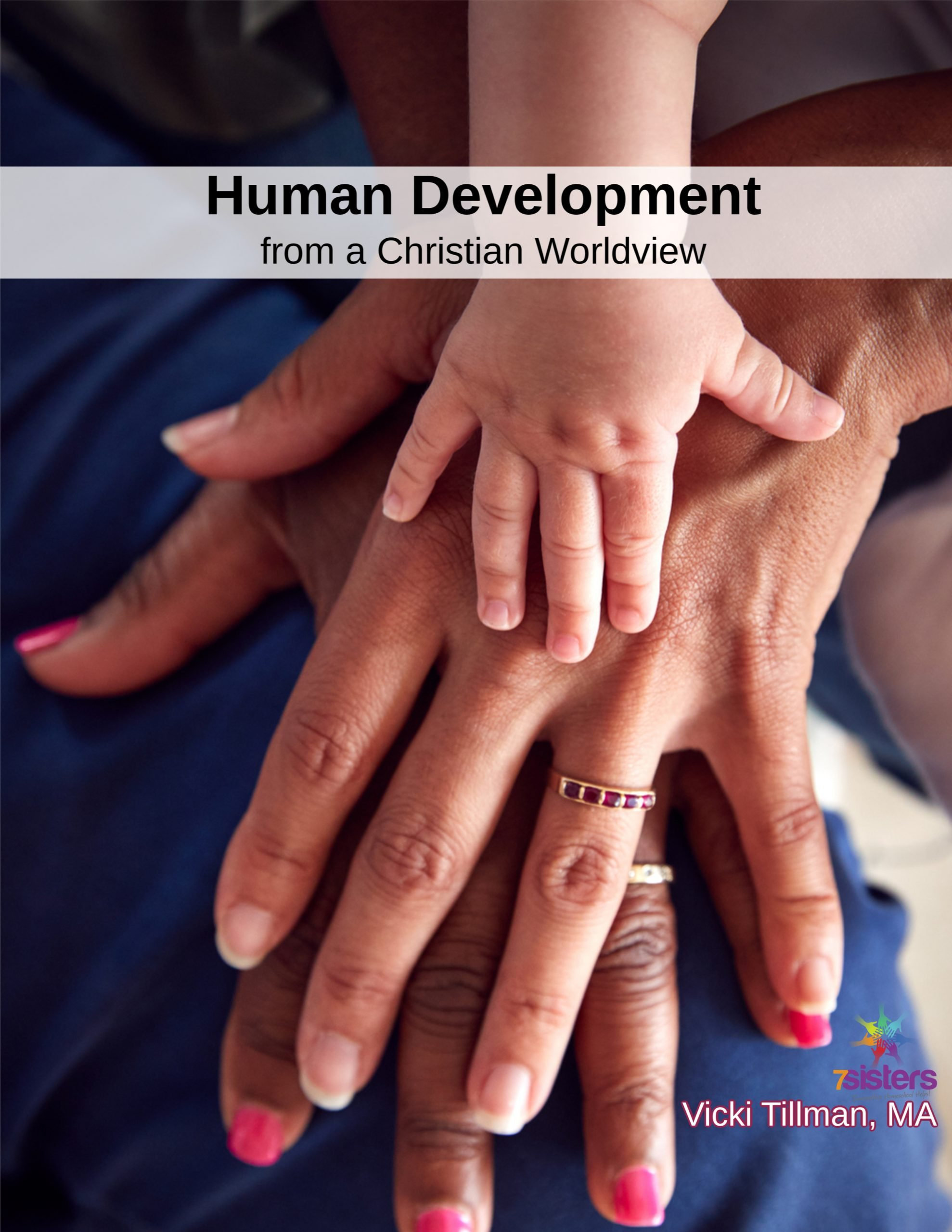 Human Development 7SistersHomeschool