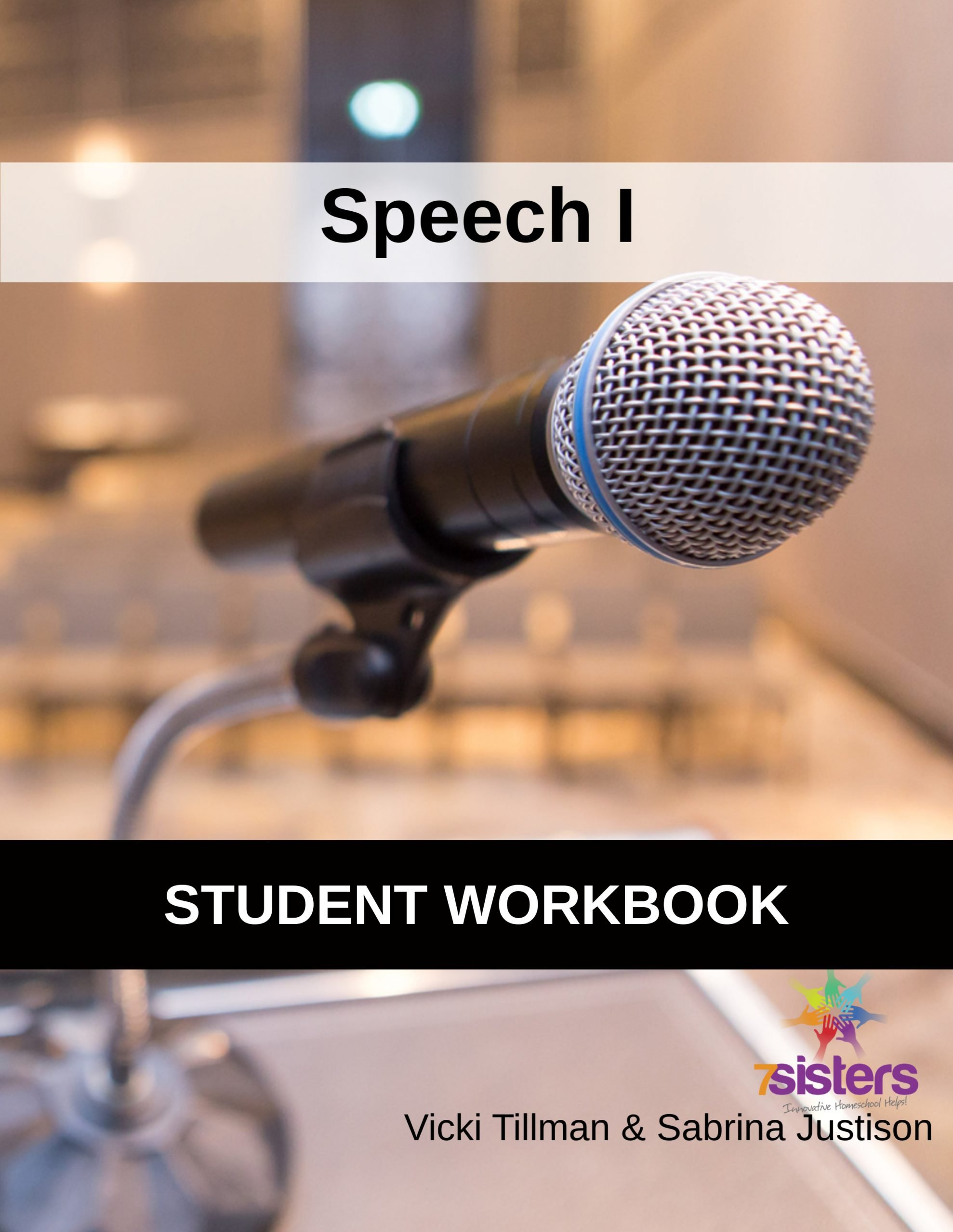 Speech I Student Workbook 7SistersHomeschool