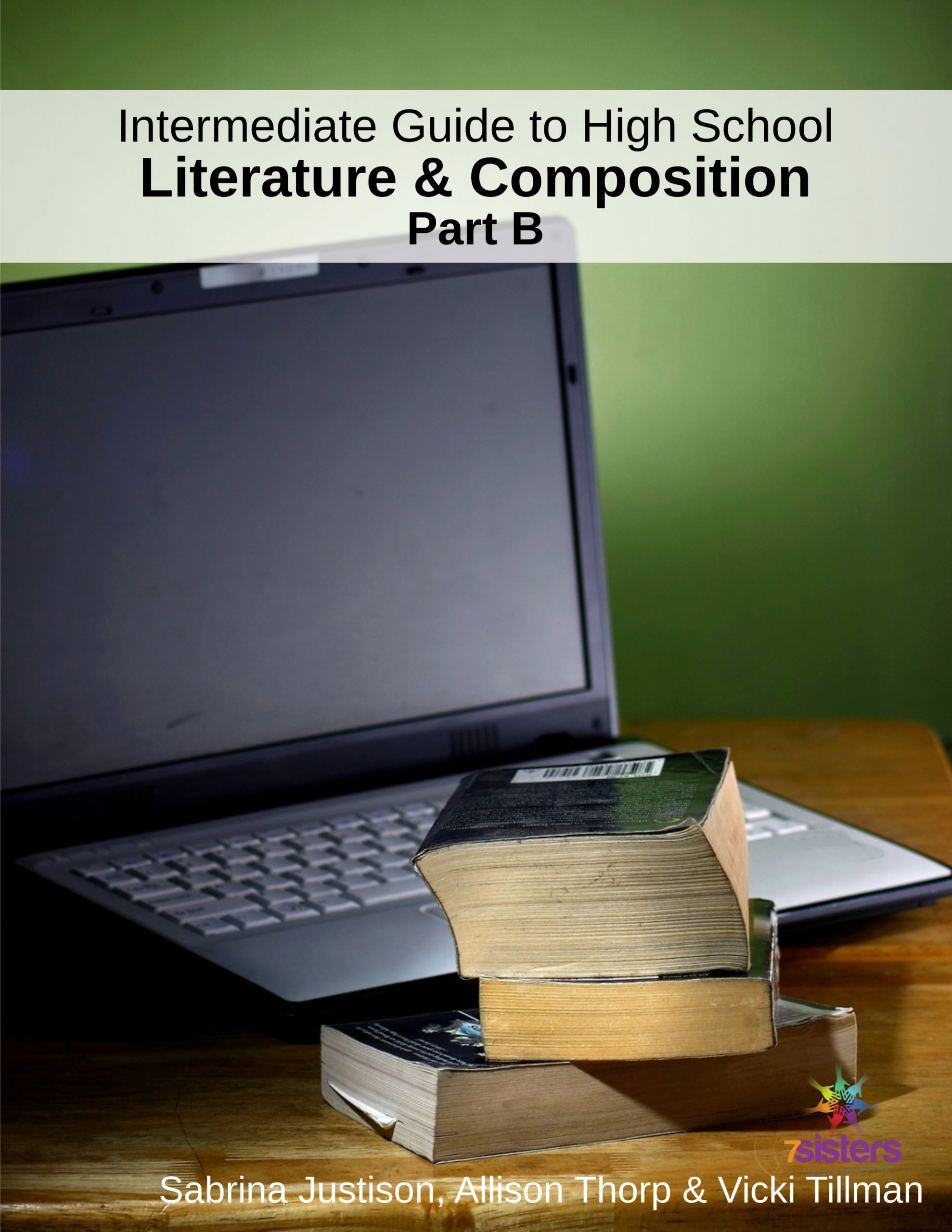 Intermediate Guide to High School Literature and Composition Part B