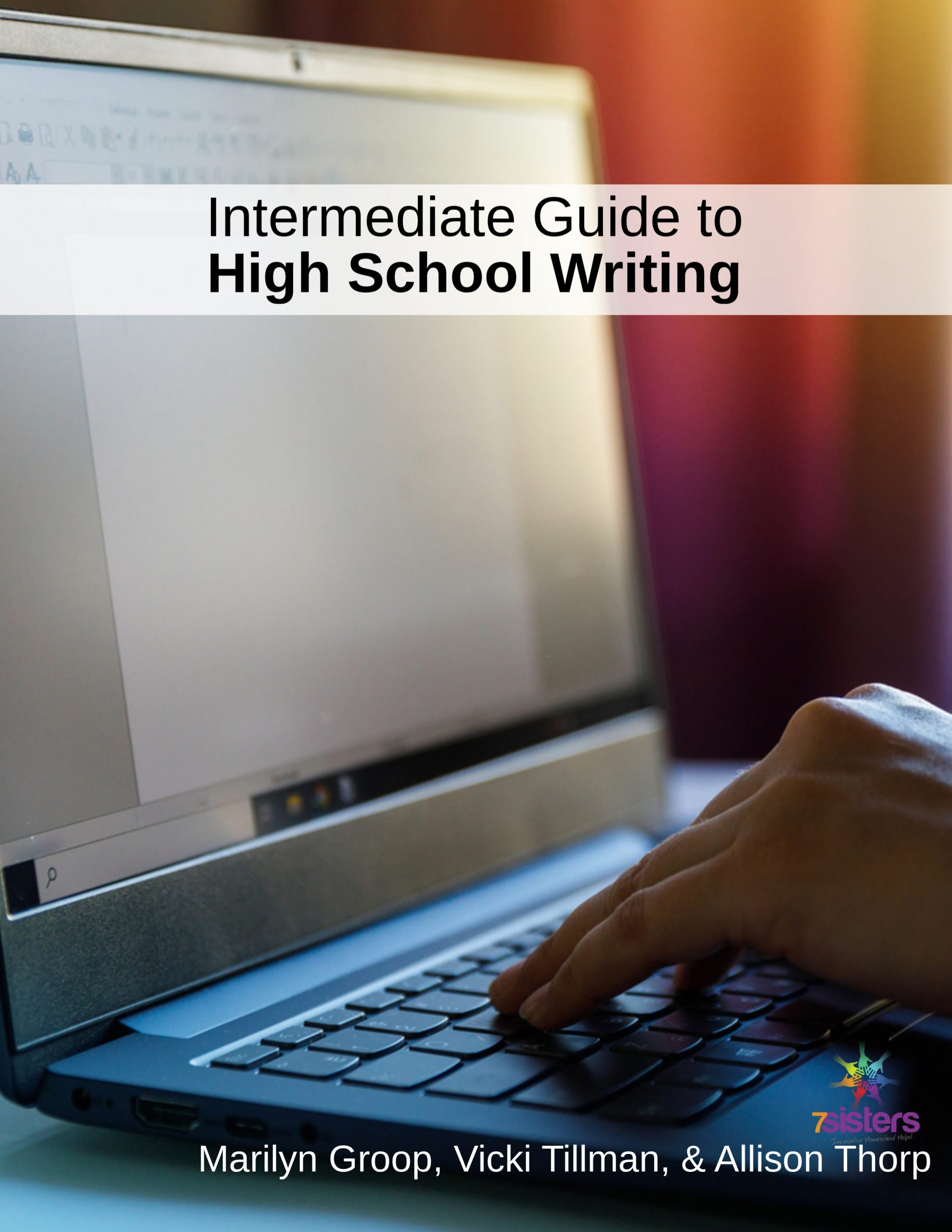 Intermediate Guide to High School Writing