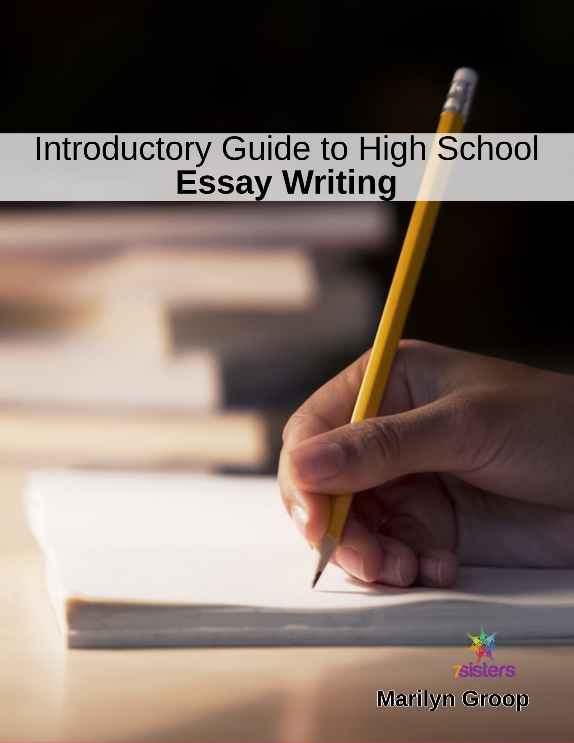 Introductory Guide to High School Essay Writing is a no-busywork, step-by-step, day-by-day writing guide for homeschool high schoolers.