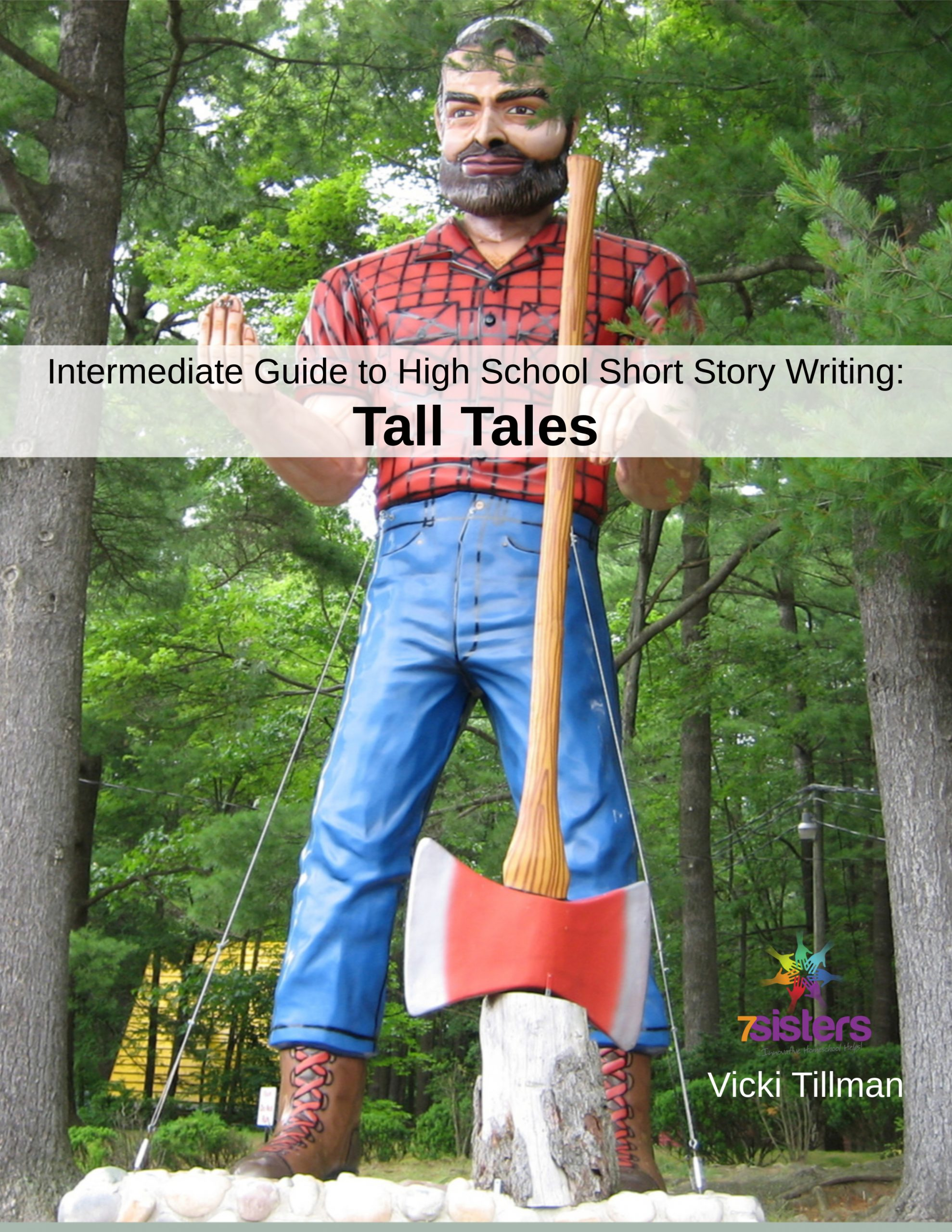 Intermediate Guide to Short Story Writing: Tall Tales is a no-busywork, step-by-step, day-by-day writing guide for homeschool high schoolers.