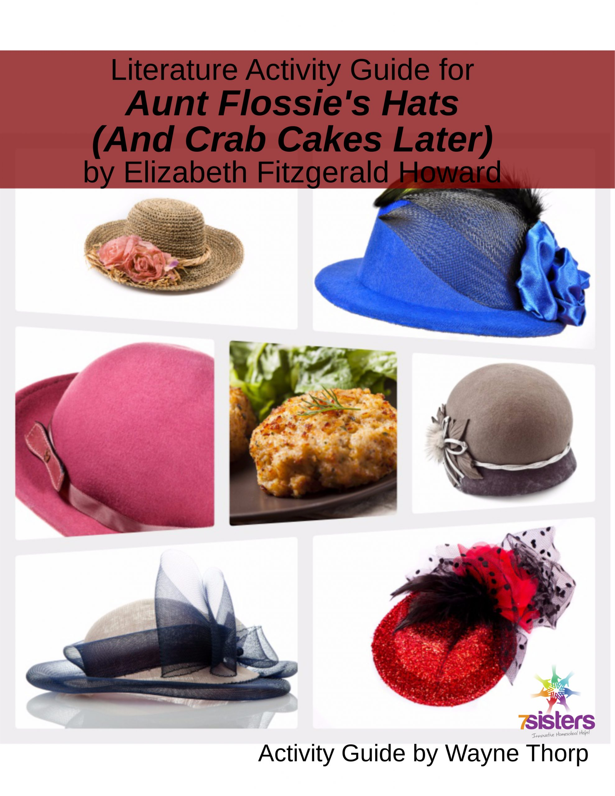 Aunt Flossie's Hat's Elementary Literature Activity Guide