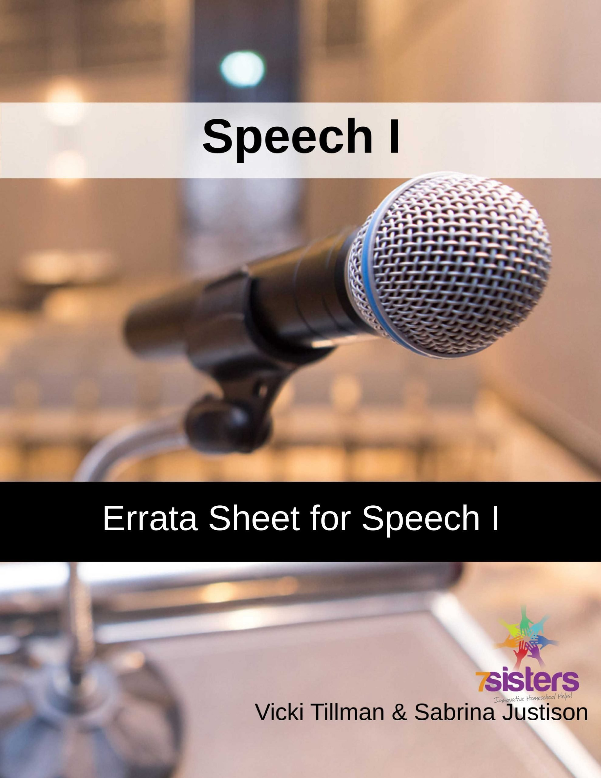 Errata Sheet for Speech I. This is simply some corrected links for 7Sisters Speech 1 curriculum. (Which, as you know, has LOTS of links!)