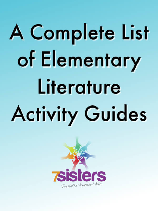 A Complete List of 7Sisters Elementary Literature Activity Guides